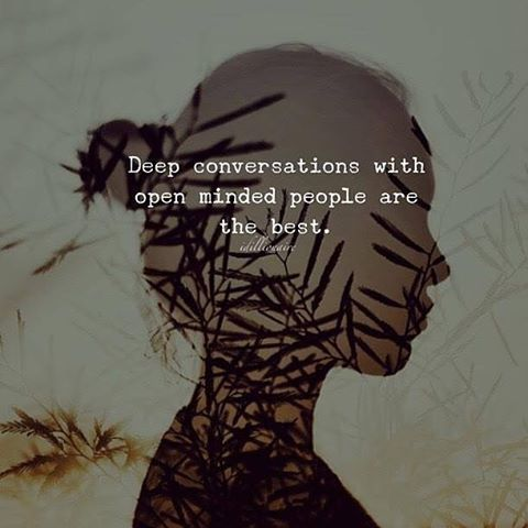 209683-Deep-Conversations-With-Open-Minded-People-Are-The-Best